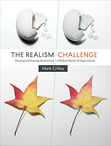 The Realism Challenge: Drawing and Painting Secrets from a Modern Master of Hyperrealism par Mark Crilley