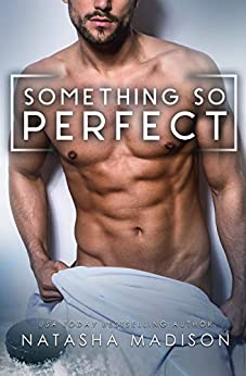 Something So Perfect (Something So Book 2) (English Edition) van [Madison, Natasha]