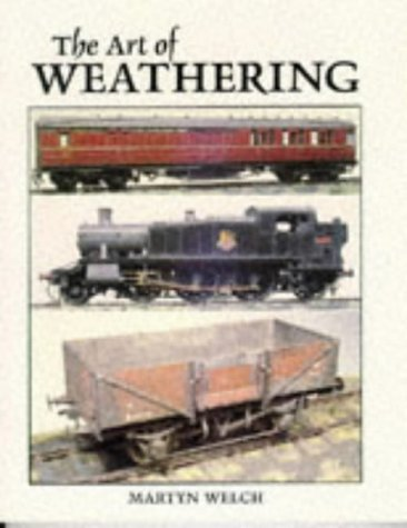 The Art of Weathering por Martyn Welch