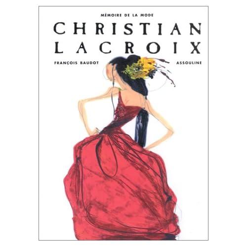 Mémoire de la mode : Christian Lacroix