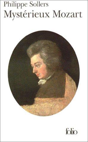 Mystérieux Mozart par Philippe Sollers