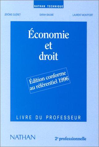Economie et droit, 2de professionnelle, 1996. Livre du professeur