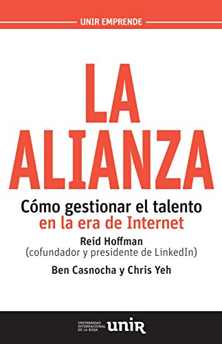 La alianza : cómo gestionar el talento en la era de internet por Ben Casnocha