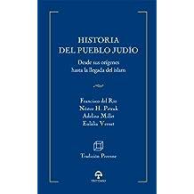 Historia del pueblo judío: Desde los orígenes hasta el Islam