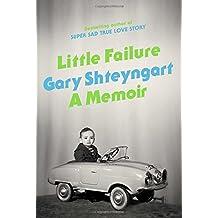 Little Failure: A Memoir
