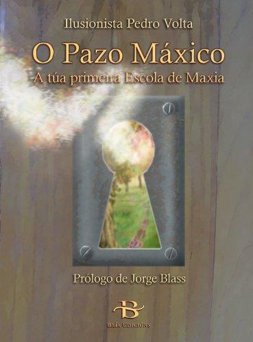 (G).PAZO MAXICO, O.(INFANTIL-XUVENIL) par Pedro Volta