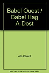 Babel Ouest / Babel Hag A-Dost