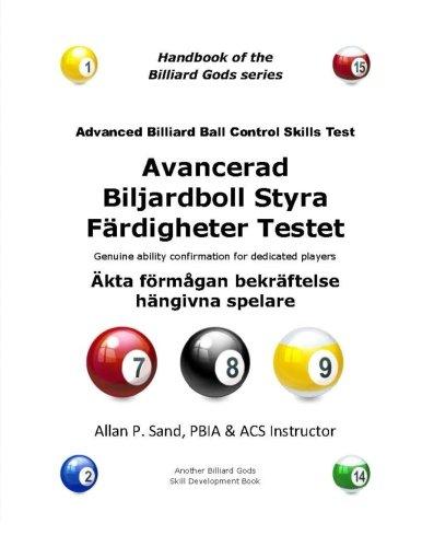 Advanced Billiard Ball Control Skills Test (Swedish): Genuine ability confirmation for dedicated players por Allan P. Sand