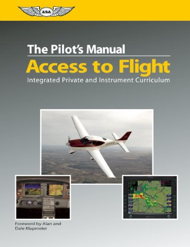 the-pilots-manual-access-to-flight-integrated-private-and-instrument-curriculum-the-pilots-manual-se