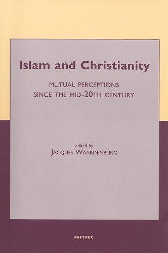islam-and-christianity-mutual-perceptions-since-the-mid-20th-century