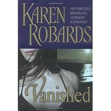 Vanished by Karen Robards (2006-04-25)