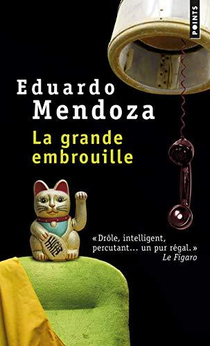 La Grande Embrouille par Eduardo Mendoza