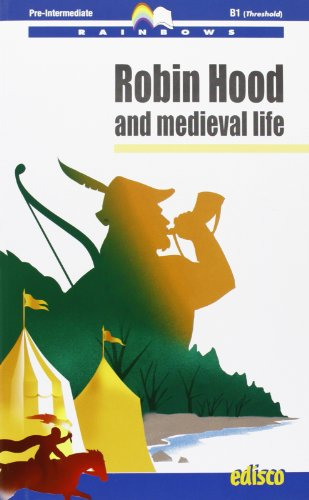 Robin Hood and medieval life. Con espansione online. Con CD Audio