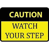WENNUNA Caution Watch Your Step Sign -