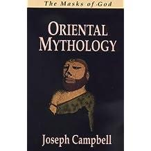 Masks of God: Oriental Mythology (The masks of God)