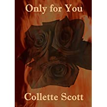 Only for You (The Lemieux Family Book 2)