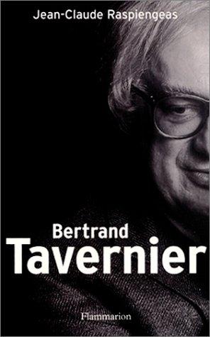 Bertrand Tavernier Livre - Bertrand