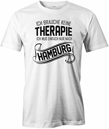 Ich brauche keine Therapie Ich muss einfach nur nach Hamburg HERREN TSHIRT  Weiß