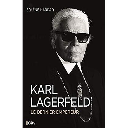 Karl Lagerfeld, le dernier empereur