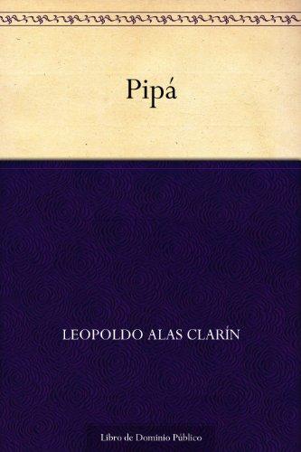 Pipá por Leopoldo Alas Clarín