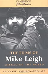 The Films of Mike Leigh (Cambridge Film Classics)