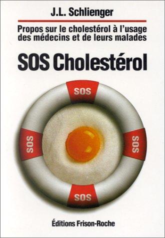 Propos sur le cholestérol à l'usage des médecins et de leurs malades