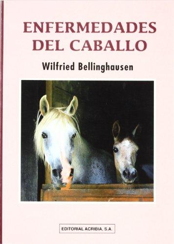Enfermedades del caballo por Wilfried Bellinghausen