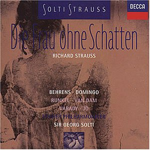 Strauss: Die Frau ohne Schatten (Gesamtaufnahme) - L Schatten