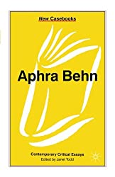 Aphra Behn: Contemporary Critical Essays
