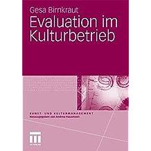 Evaluation im Kulturbetrieb (Kunst- und Kulturmanagement)