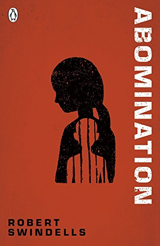 Abomination (The Originals) por Robert Swindells