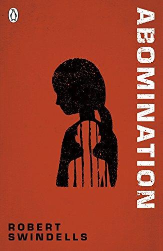 Abomination (The Originals) por Robert Swindells