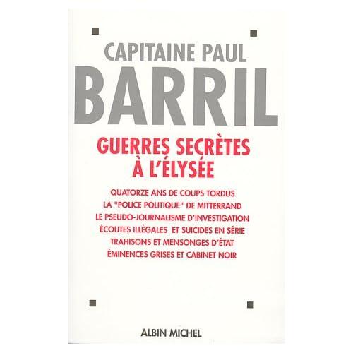 Guerres secrètes à l'Elysée : (1981-1995)