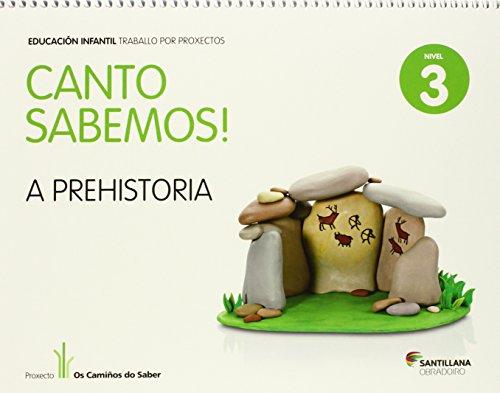 CANTO SABEMOS NIVEL 3 A PREHISTORIA - 9788499722122 por Aavv