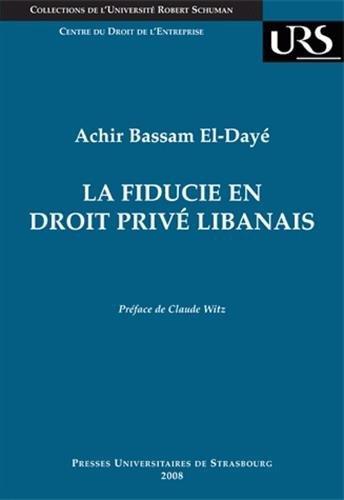La fiducie en droit privé libanais