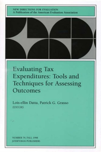 Evaluating Tax Expenditures: Tools and Techniques for Assessing Outcomes