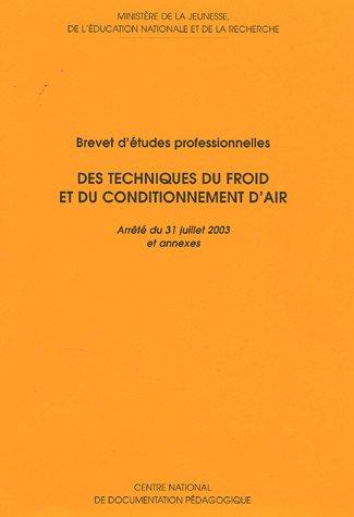 Technique du froid et du conditionnement air : Brevet d'études professionnelles