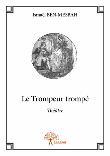 Le Trompeur Trompe