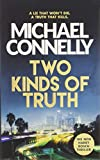 Two Kinds of Truth: A Harry Bosch Thriller