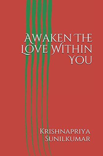 Awaken The Love Within You: Self love (Awakening Series) por Mrs Krishnapriya Sunilkumar