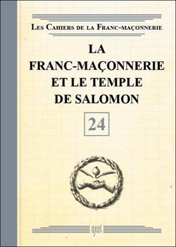 La Franc-maonnerie et le Temple de Salomon - Livret 24