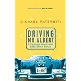 Driving Mr Albert by Michael Paterniti (7-Feb-2002) Paperback