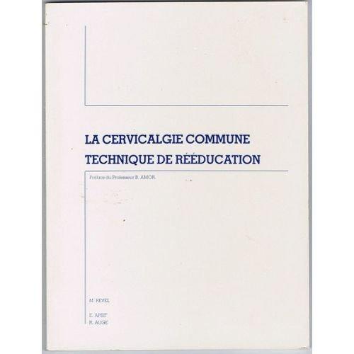 la-cervicalgie-commune-technique-de-reeducation