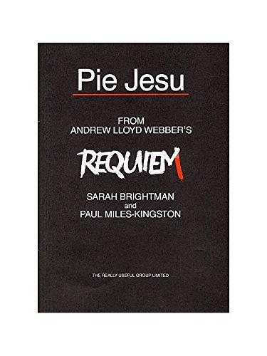 Andrew Lloyd Webber: Pie Jesu (Requiem). Für Sopran, Oberstimme (Knabensopran), SATB (Gemischter Chor), Klavierbegleitung