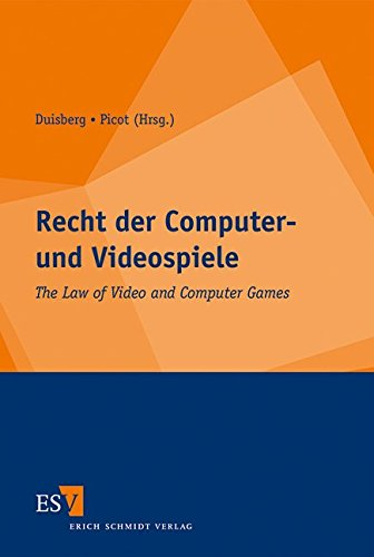 Recht der Computer- und Videospiele: The Law of Video and Computer Games