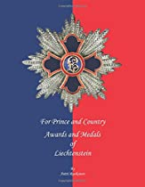 For Prince and Country: Awards and Medals of Liechtenstein