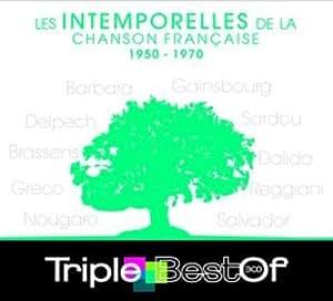 Triple Best Of : Les Intemporelles de la Chanson Française 1950-1970 (3 CD)