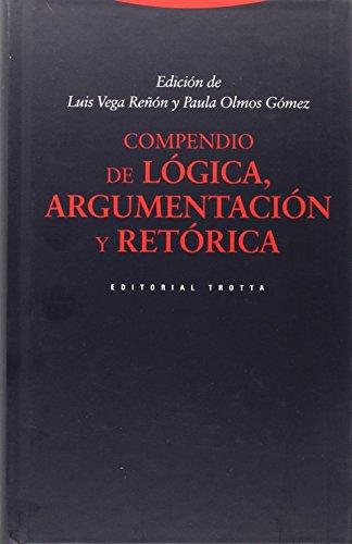 Compendio de lógica, argumentación y retórica (Estructuras y Procesos. Filosofía) por Paula Olmos Gómez