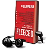 Fleeced: How Barack Obama, Media Mockery of Terrorist Threats, Liberals Who Want to Kill Talk Radio, the Do-Nothing Congress, C [With Headphones] (Playaway Adult Nonfiction)