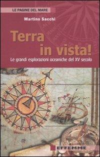Terra in vista! Le grandi esplorazioni oceaniche del XV secolo